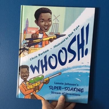 https://mamas-bookshelf.com/2019/02/09/whoosh-lonnie-johnsons-super-soaking-stream-of-inventions/
